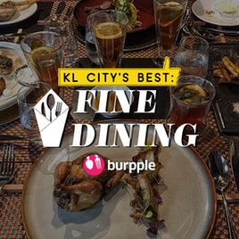 KL City's Best: Fine Dining