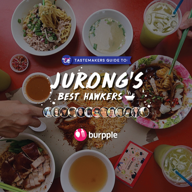 Tastemakers Guide to Jurong's Best Hawkers