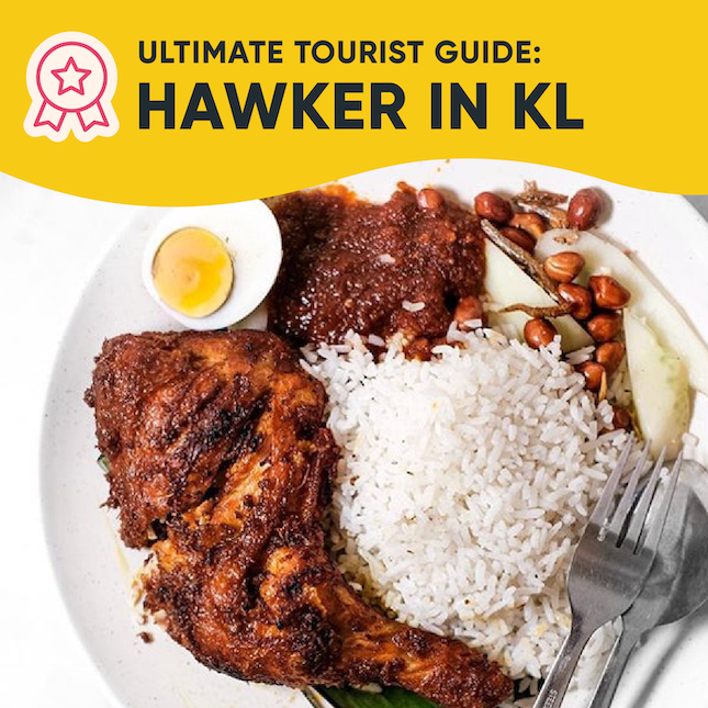 Ultimate Tourist Guide - Hawker in KL