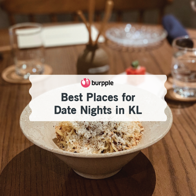 Best Places for Date Night in KL