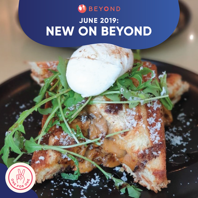 New On Burpple Beyond: June 2019