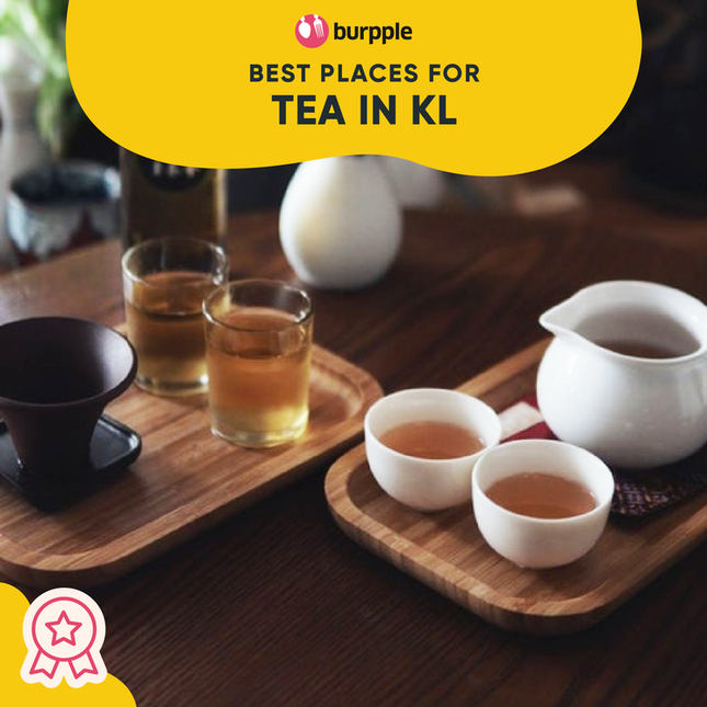 Best Places for Tea in KL