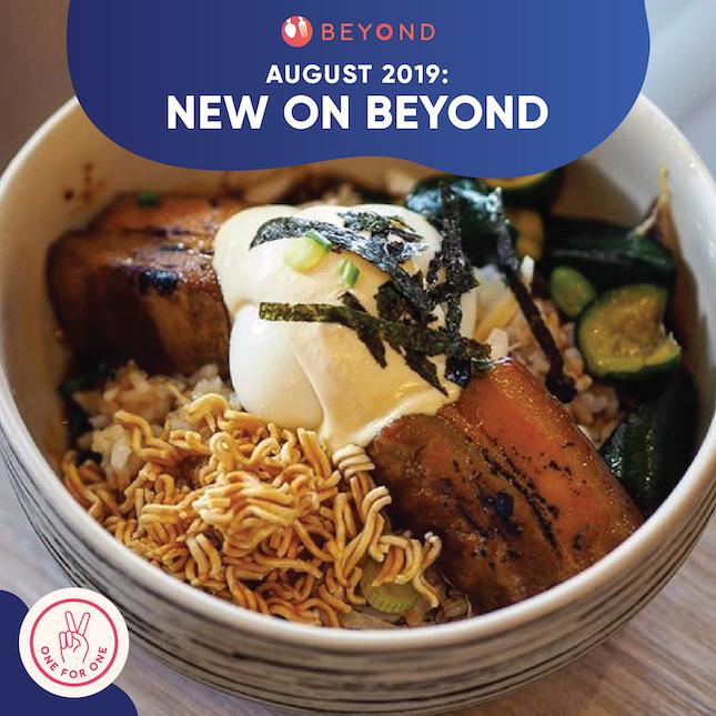New On Burpple Beyond: August 2019