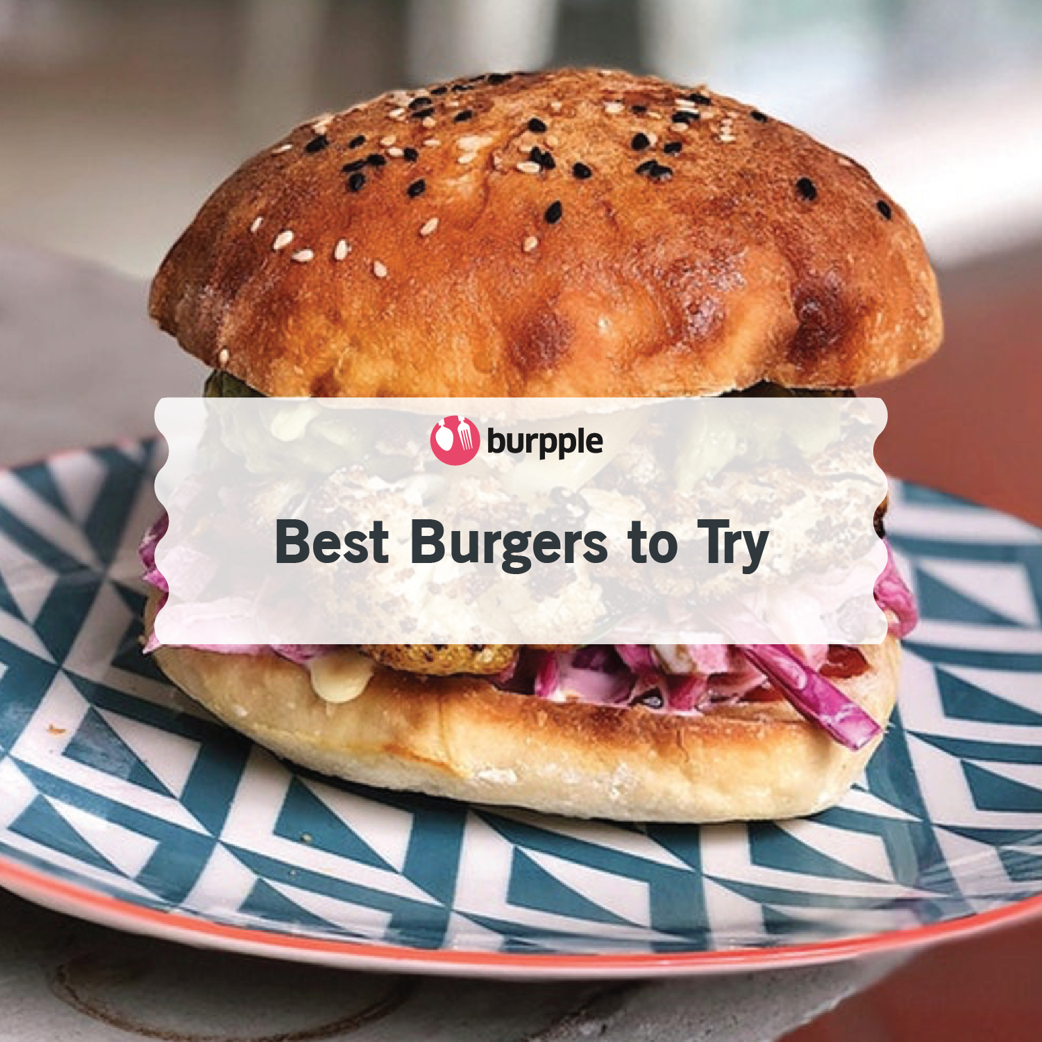 Best Burgers to Try in Singapore