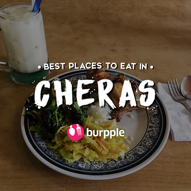 Best Places To Eat In Cheras