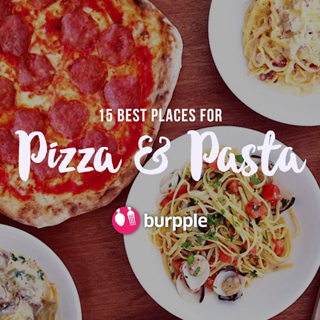 15 Best Places for Pizza & Pasta in Singapore
