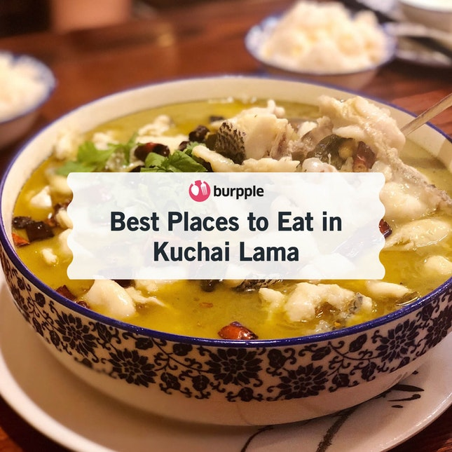 Best Places to Eat in Kuchai Lama