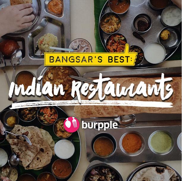 Bangsar's Best: Indian Restaurants