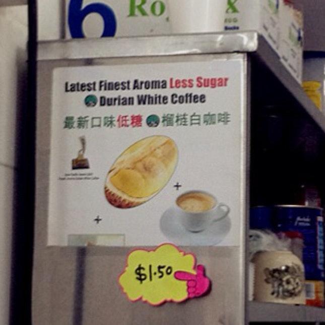 Durian White Coffee, Anyone?
